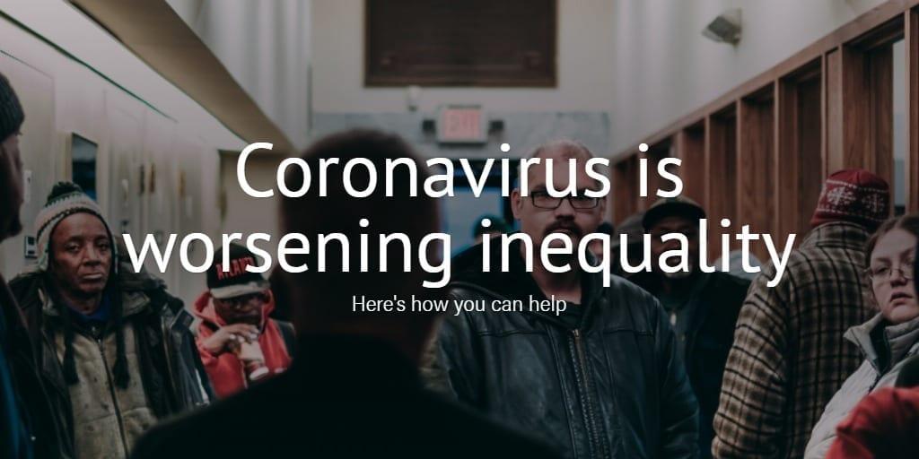 El coronavirus empeora la desigualdad